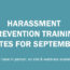 Harassment Prevention Training – September