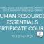 HR Essentials Certificate Program 10.6.21 to 11.17.21